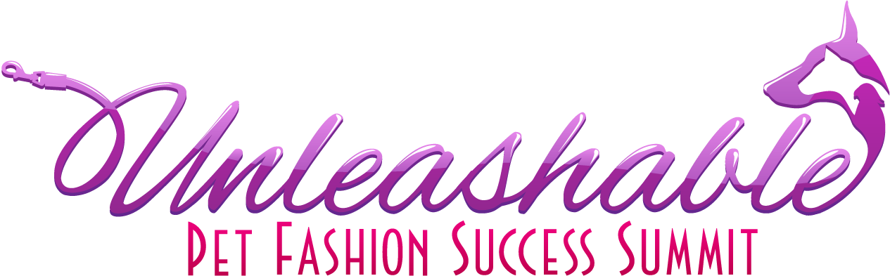 Join us August 8, 2013 for the Unleashable Pet Fashion Success Summit!